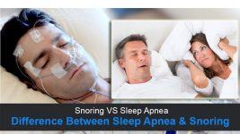 Snoring VS Sleep Apnea