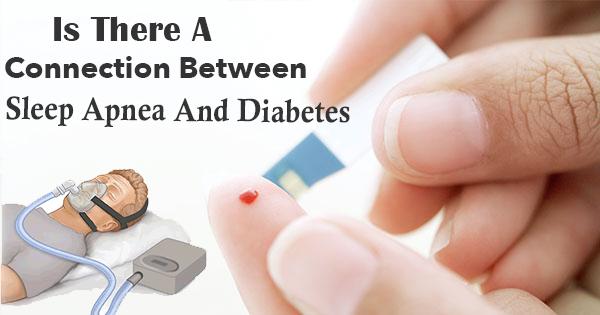 The Connection Between Sleep Apnea And Diabetes