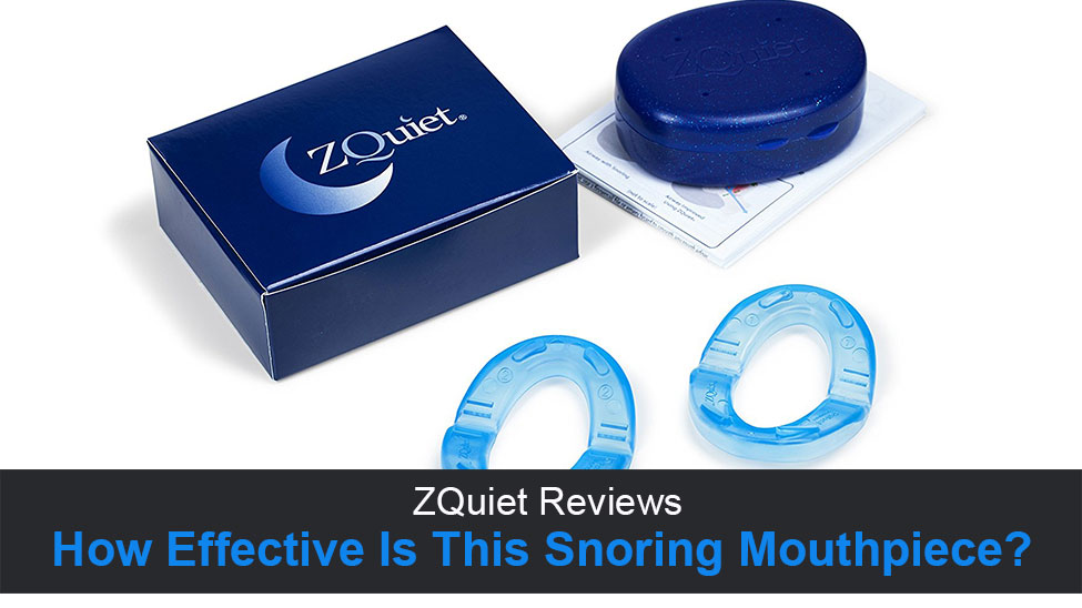 ZQuiet Reviews – How Effective Is This Anti-Snoring Mouthpiece? Does It Really Work?